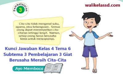 Kunci Jawaban Kelas 4 Tema 6 Halaman 129 Subtema 3 Pembelajaran 3 Giat Berusaha Meraih Cita-Cita