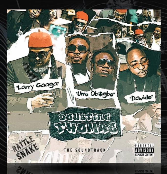 [MUSIC] LARRY GAGA FT DAVIDO - DOUBTING THOMAS MP3 DOWNLOAD