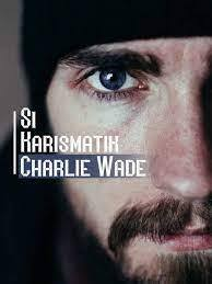si karimatik charlie wade bab 21