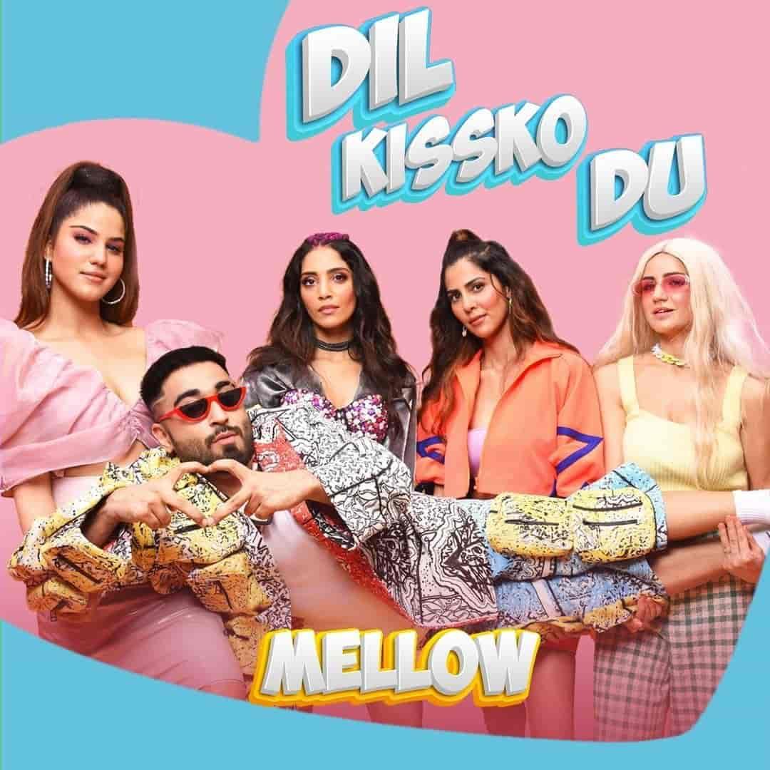 Dil Kissko Du Song Image Features Mellow
