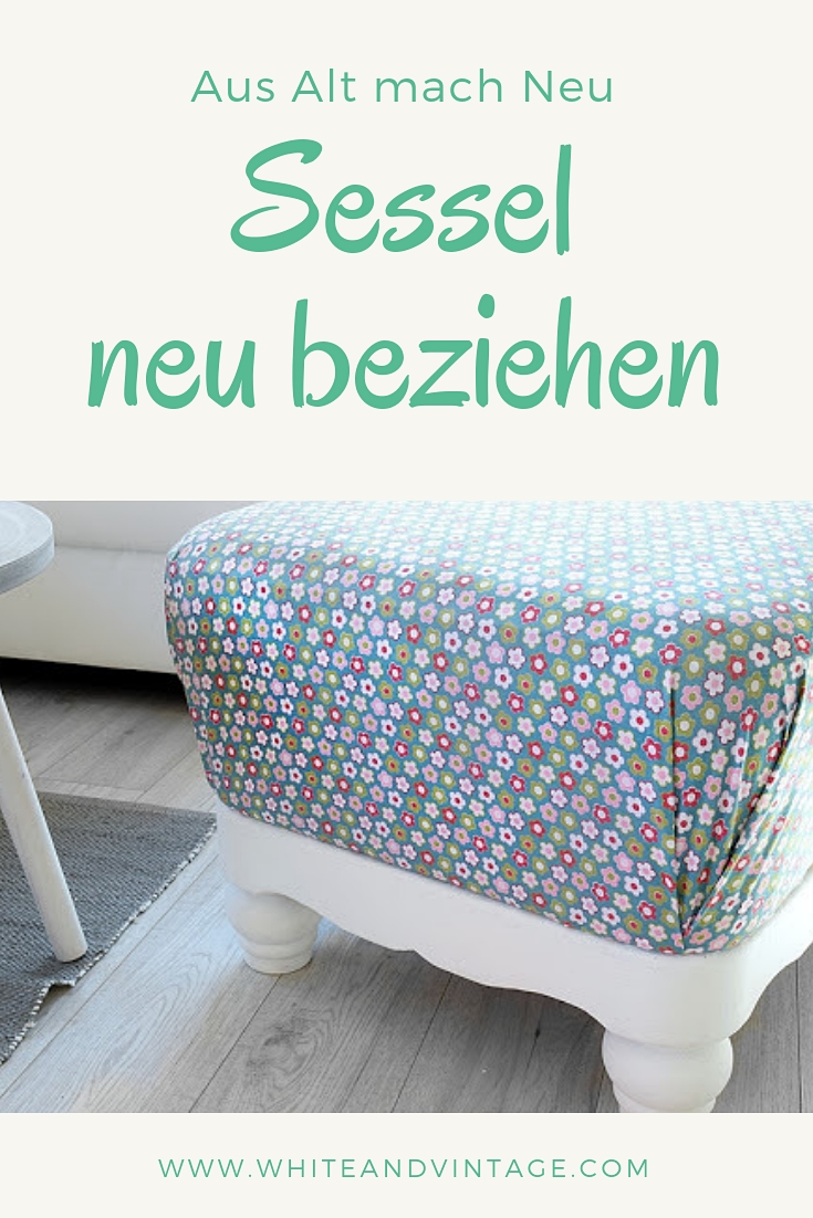 diy aus alt mach neu sessel selber beziehen white vintage. Black Bedroom Furniture Sets. Home Design Ideas
