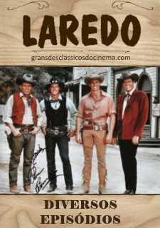LAREDO - DIVERSOS EPISÓDIOS - 1965 A 1967
