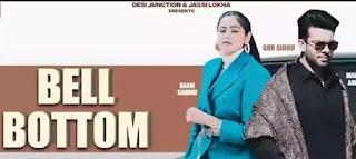 Bell Bottom Lyrics - Baani Sandhu ft. Mankirt Aulakh