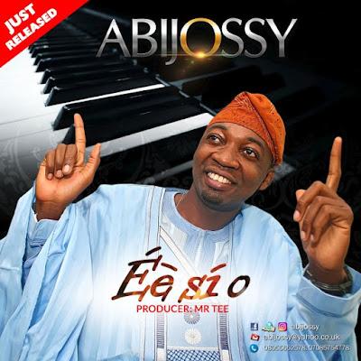 Music: Abijossy – Ee Si O