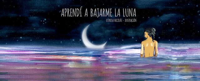 poesía, ilustración, moon, colour, color, mar de colores, mujer, woman, miedo, fear, valentía, valiente, independencia, independent