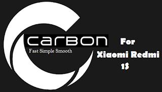 Custom ROM Carbon 4.4.4 For Xiaomi Redmi 1S (Kitkat) | Ngibadpunya