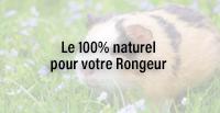 Le 100% naturel pour votre Rongeur