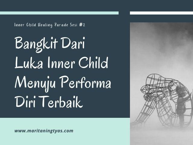 cara bangkit dari luka inner child