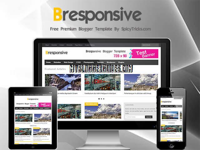 Bresponsive Blogger Template, Best SEO Optimized Blogger Template, AdSense Friendly Blogger Template