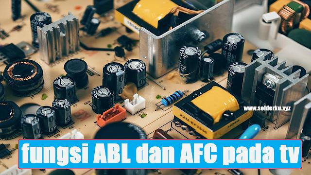 fungsi ABL dan AFC pada tv