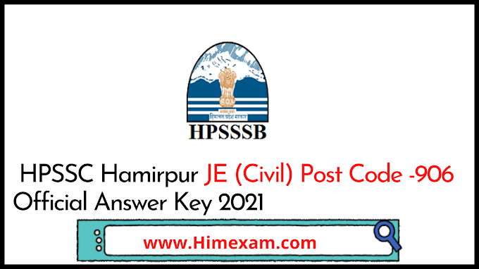 HPSSC Hamirpur JE (Civil)  Post Code -906 Official Answer Key 2021