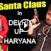 Santa Claus in DELHI, U.P & HARYANA (Funny Video) Christmas Day Special