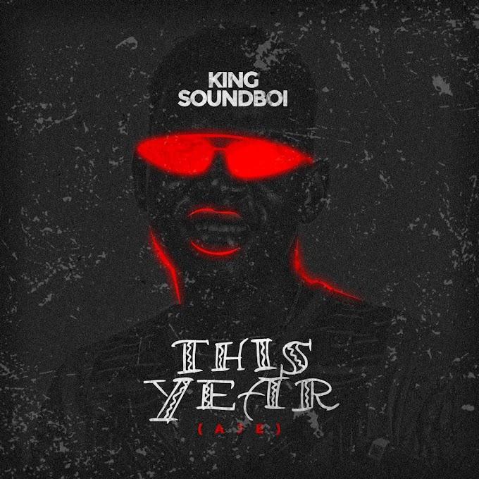 King Soundboi - This year (Aje)
