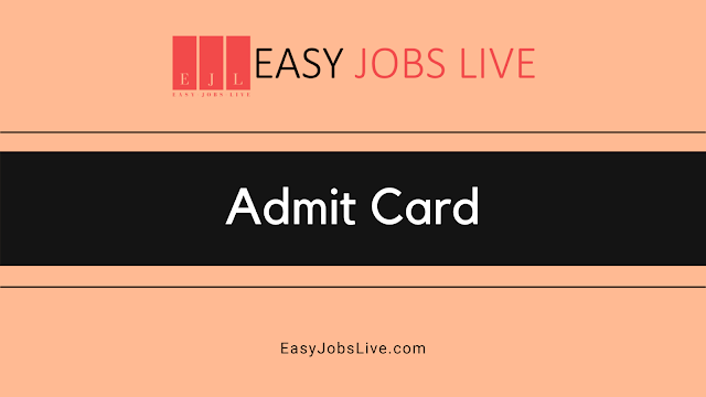 Admit Card 2021 || Admit Card for all competitive exams