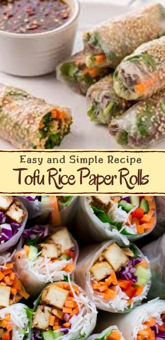 Tofu Rice Paper Rolls #dinnerrecipe #food #amazingrecipe #easyrecipe