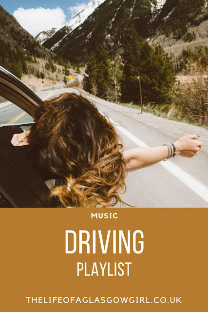 Pinterest Image for The ultimate driving playlist blog post on Thelifeofaglasgowgirl.co.uk