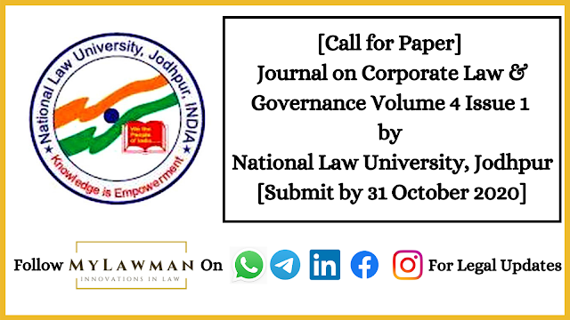 [Call for Paper] Journal on Corporate Law & Governance Volume 4 Issue 1 by National Law University, Jodhpur [Submit by 31 October 2020]