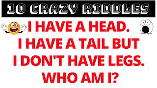 I have a Head. I have a tail. But I don't have legs. Who am I?