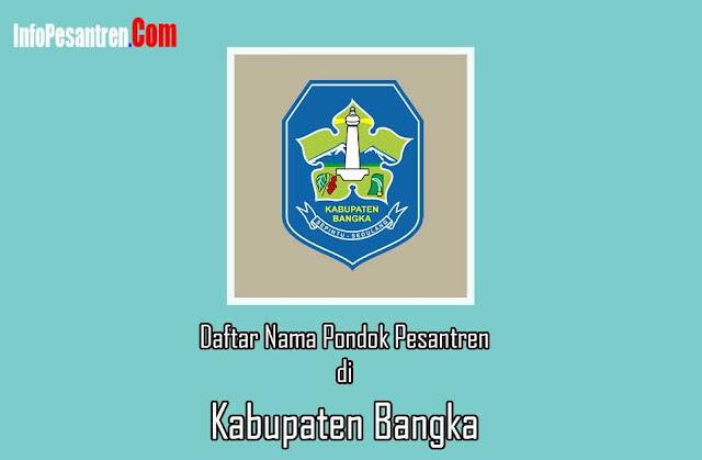 Pondok Pesantren di Kabupaten Bangka