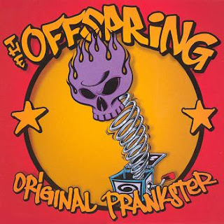The Offspring - Original Prankster(you can do it)