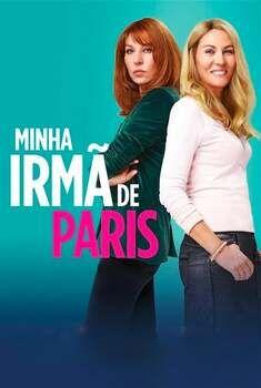 Minha Irmã de Paris Torrent – WEB-DL 720p/1080p Dual Áudio<