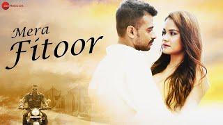 मेरा फितूर Mera Fitoor Lyrics in Hindi