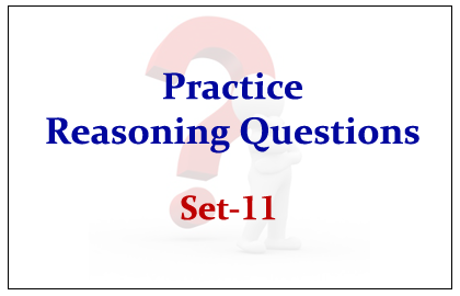 Practice Reasoning Questions Set-11