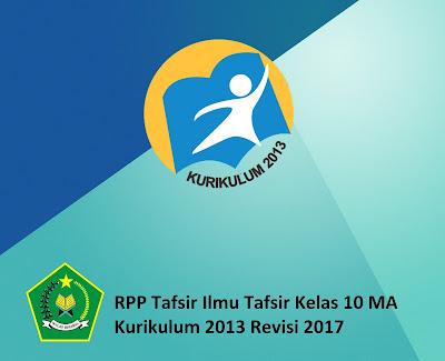 RPP Tafsir Ilmu Tafsir Kelas 10 MA Kurikulum 2013 Revisi 2017