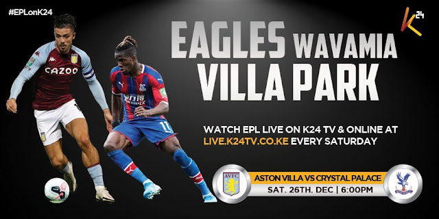 Aston Villa VS Crystal Palace at Villa Park on 26th December live on K24 TV photo