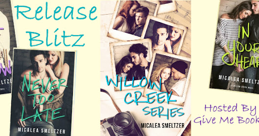 Release Blitz: Willow Creek Series Boxed Set by Micalea Smeltzer