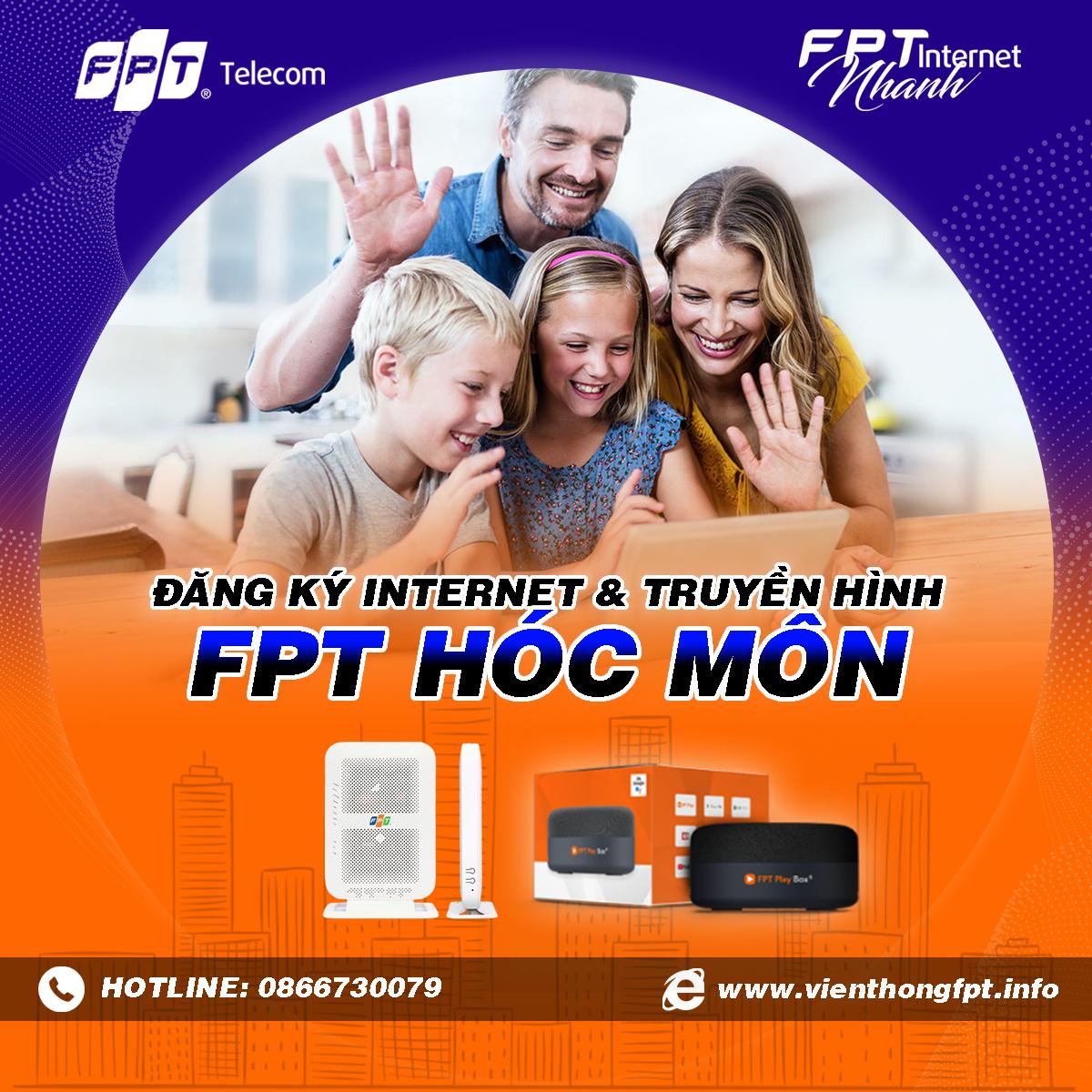Tổng đài FPT Hóc Môn - Đăng ký Internet và Truyền hình FPT