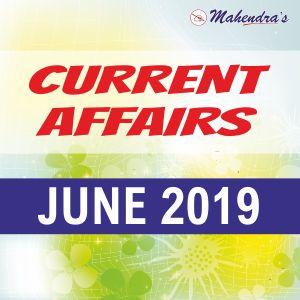 Current Affairs- 29 June 2019