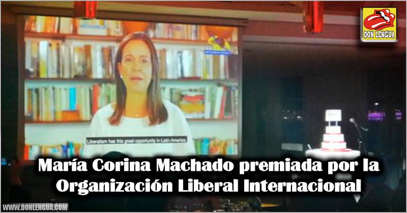 María Corina Machado premiada por la Organización Liberal Internacional