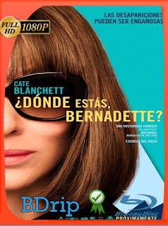 ¿Dónde estás, Bernadette? (2019) BDRIP1080pLatino [GoogleDrive] SilvestreHD