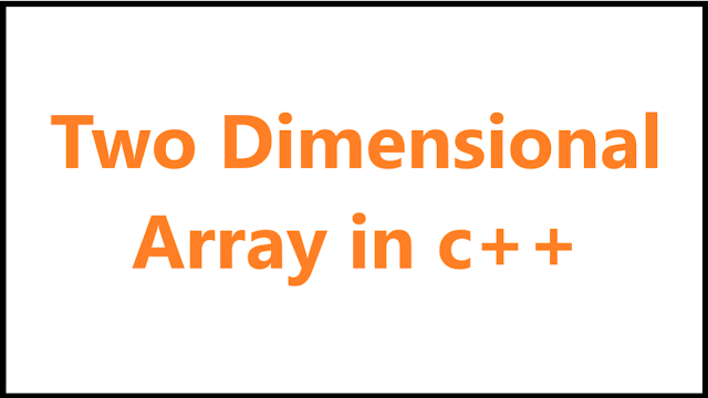 Two dimensional array in c++
