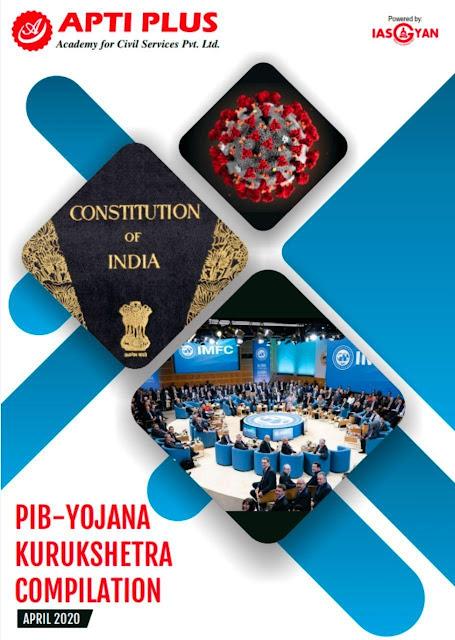 Apti Plus PIB Yojana Kurukshetra Compilation (April 2020) : For All Competitive Exam PDF Book