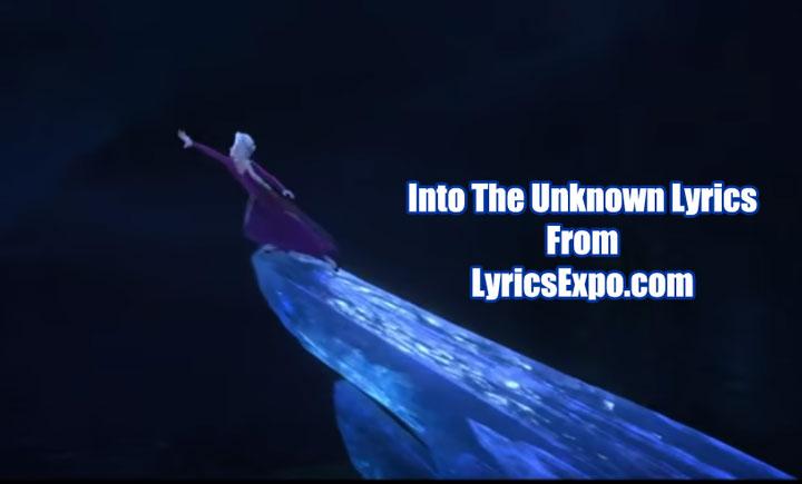 Into The Unknown Lyrics