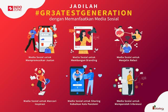 Jadilah #GR3ATESTGENERATION dengan Memanfaatkan Media Sosial