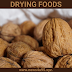 Drying Foods | How To Dry And Store Foods
