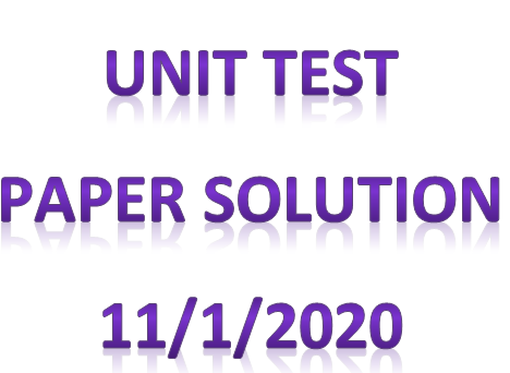 Unit test paper solution 11/1/2020