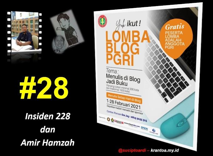 #28 – Insiden 228 dan Amir Hamzah