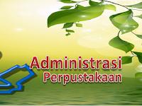 Administrasi Perpustakaan Sekolah Gratis dan Lengkap SD, SMP, SMA