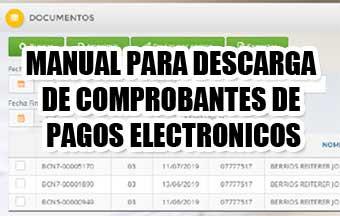 MANUAL PARA DESCARGA DE COMPROBANTES DE PAGOS ELECTRONICOS