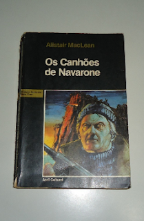 OS CANHOES DE NAVARONE - Alistair Maclean