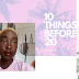 10 things I want to do before 20 revisited