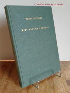 Steiner, Rudolf: Welt, Erde und Mensch