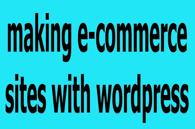 making e-commerce sites with wordpress