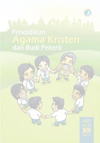 Download Buku Siswa Kurikulum 2013 SMA SMK MAN Kelas 12 Mata Pelajaran Pendidikan Agama Kristen dan Budi Pekerti
