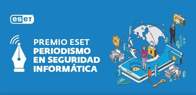 EVENTO: Premio Eset periodismo en seguridad informática 2021.