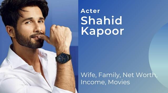Shahid Kapoor Biography